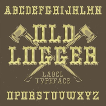 Krój pisma vintage o nazwie old logger.