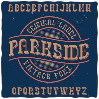 "Krój pisma vintage o nazwie ""parkside""."