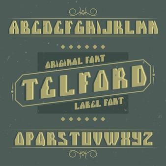 Krój pisma vintage o nazwie telford. dobra czcionka do użycia w wszelkich starych etykietach lub logo.