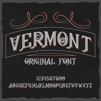 "Krój pisma vintage o nazwie ""vermont""."