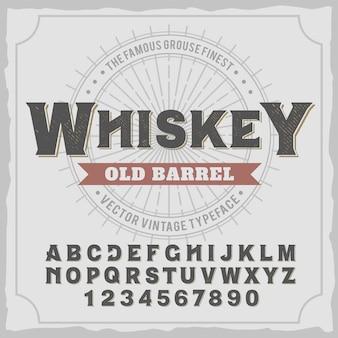 "Krój pisma vintage o nazwie ""whiskey""."