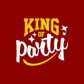 Król partii cytat napis typografii