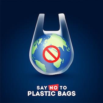 Kula ziemska w plastikowej torbie z tekstem powiedz nie do plastikowych toreb