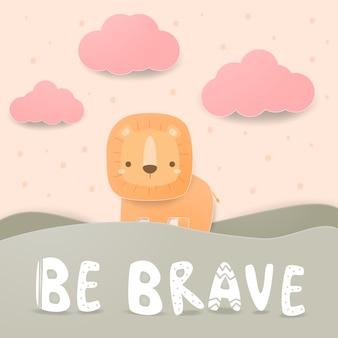 Ładny lew stojący na wzgórzach kreskówka doodle styl cięcia papieru z motywacją cytat