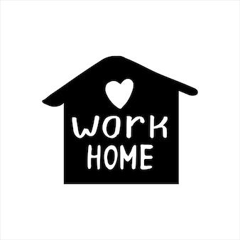 Ładny wektor ręcznie rysowane napis o koronawirusie, praca online stay home, praca w domu. ochrona przed pandemią. kwarantanna pozytywne doodle ikony, elementy domu. na białym tle.