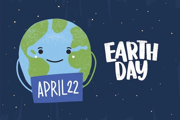 Ładny zabawny szczęśliwy planety trzymając znak z datą 22 kwietnia