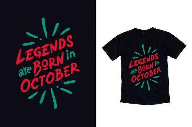 Legendy rodzą się w t-shirtowym typografii z października