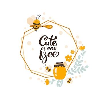 Letni plakat z tekstem śliczna jak pszczoła w wielokątnej ramce ze słojem miodu i kwiatami