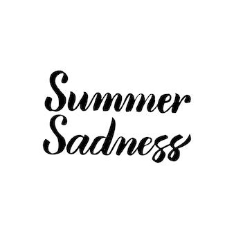 Letni smutek odręcznie kaligrafia. ilustracja wektorowa napis na białym tle nad białym tle.