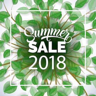 Letnia wyprzedaż dwadzieścia osiemnaście reklamy z gałęzi drzew i zielonych liści