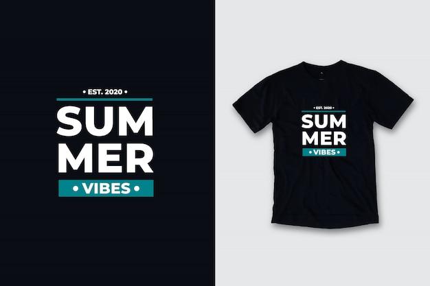 Letnie wibracje nowoczesne cytaty projekt koszulki