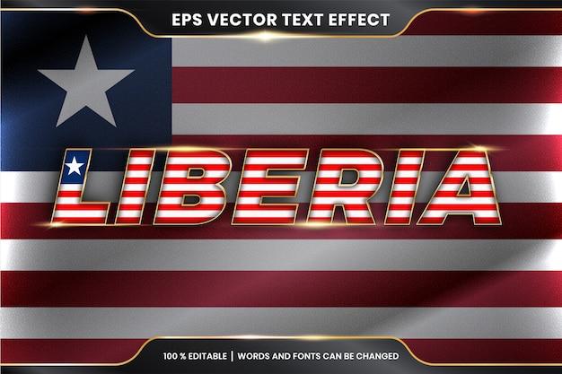 Liberia z flagą narodową kraju, styl edytowalnego efektu tekstowego z koncepcją koloru złota