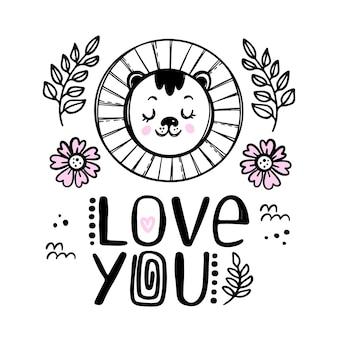 Lion love you baby animal kartka z życzeniami. kreskówka monochromatyczne ręcznie rysowane szkic z tekstem pisma ręcznego clipart