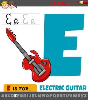 Litera e z alfabetu z kreskówki gitara elektryczna