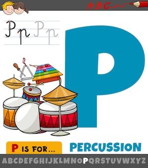 Litera p z alfabetu z perkusyjnymi instrumentami muzycznymi