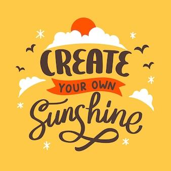 Literowanie typografia cytat plakat inspiracja motywacja stwórz własne słońce