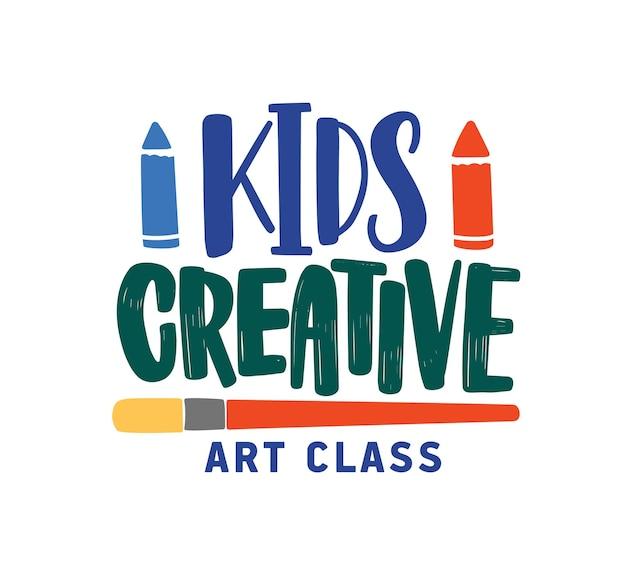 Logo płaskie wektor klasy kreatywnej dla dzieci. dziecięce centrum edukacyjne, koncepcja transparentu mediów społecznościowych studio rozwoju. kolorowy napis na białym tle. projekt logotypu szkoły artystycznej.