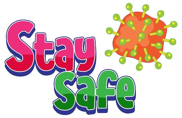 Logo stay safe z ikoną koronawirusa na białym tle
