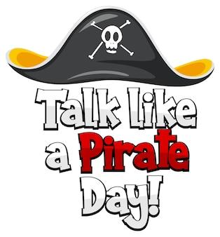 Logo talk like a pirate day z piracką czapką na białym tle