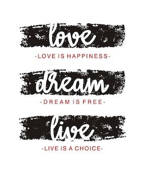 Love dream live typography