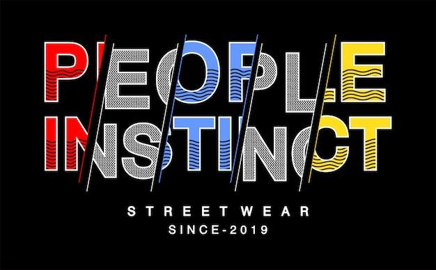 Ludzie instynkt typografii na koszulce z nadrukiem