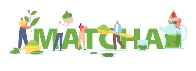 Ludzie picia herbaty matcha koncepcja. małe postacie męskie i żeńskie za pomocą liści zielonej herbaty i proszku do gotowania zdrowych napojów i piekarni plakat, baner lub ulotka. ilustracja kreskówka wektor