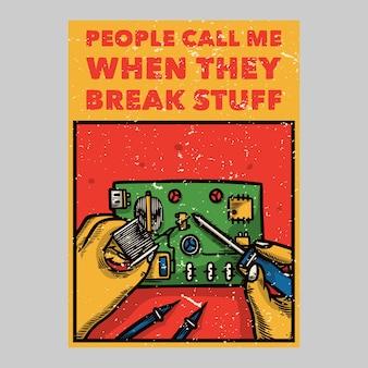 Ludzie projektujący plakaty na świeżym powietrzu dzwonią do mnie, gdy psują vintage ilustrację