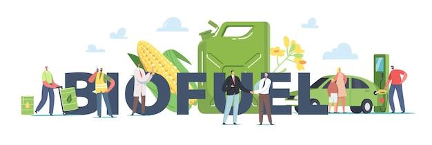 Ludzie używają koncepcji biopaliw. naukowiec tworzy paliwo z naturalnych materiałów i roślin, postacie napełniające samochód na stacji, pracownicy z zielonymi beczkami plakat baner ulotka. ilustracja kreskówka wektor