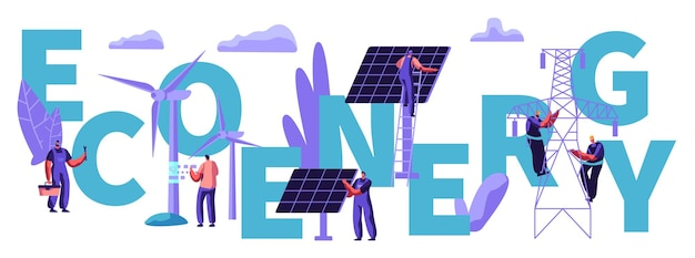 Ludzie w turbinach wiatrowych, panele słoneczne. zrównoważone zasilanie. zielona eco alternatywna koncepcja czystej energii, ekologia, środowisko. plakat, baner, ulotka, broszura ilustracja kreskówka płaskie wektor