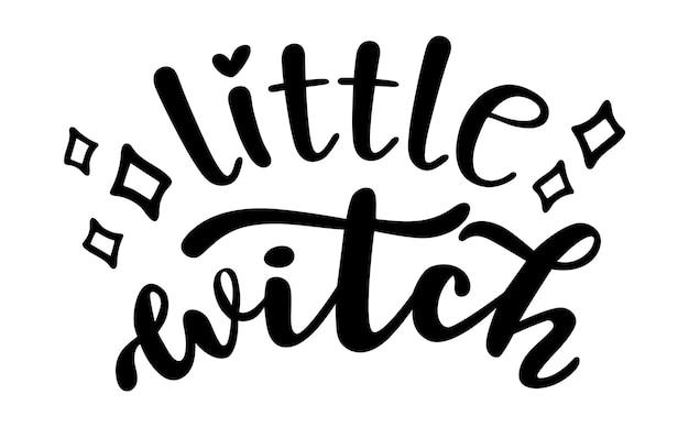 Mała czarownica halloween sezon ręcznie napis