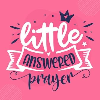 Mała odpowiedź na modlitwę napis premium vector design