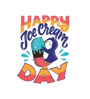 Mały pingwin przytula i odgryza duże lody z frazą - happy ice cream day.