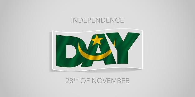 Mauretania szczęśliwy dzień niepodległości wektor transparent, kartkę z życzeniami. falująca flaga mauretanii w niestandardowym projekcie na święto narodowe 28 listopada