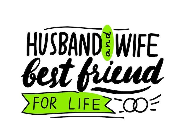 Mąż i żona najlepsi przyjaciele do życia napis lub typografia, ręcznie napisane czcionki z elementami doodle na białym tle