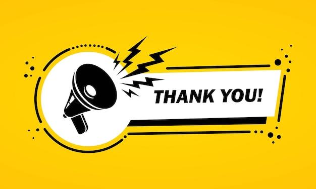 Megafon z banerem bańka dziękuję. głośnik. etykieta dla biznesu, marketingu i reklamy. wektor na na białym tle. eps 10.
