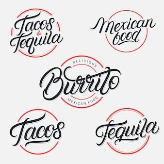 Meksykańskie jedzenie i picie tequila, tacos, burrito zestaw logo napisów. zabytkowy styl. kaligrafia nowoczesna.