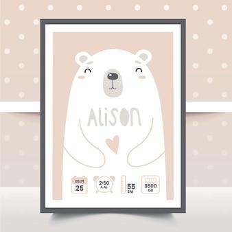 Metryka noworodka. plakat, wzrost, waga, data urodzenia. niedźwiedź