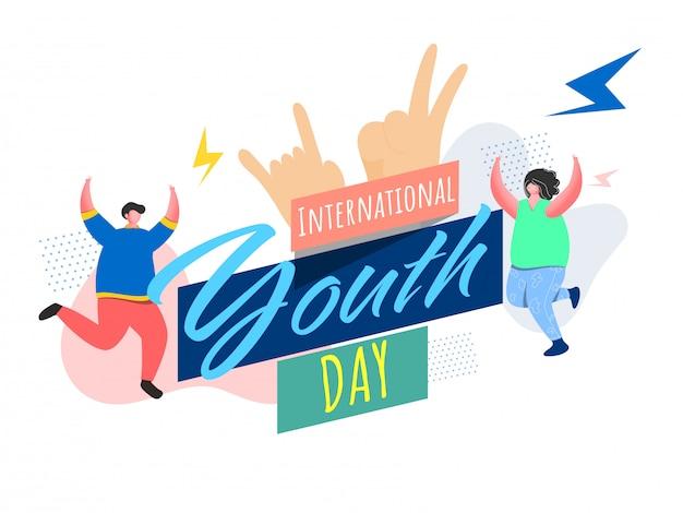 Międzynarodowy dzień młodzieży czcionki z symbolem rocka, kreskówka młody chłopak i dziewczyna taniec na białym tle.