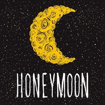 Miesiąc miodowy. odręczny napis romantyczny cytat i ręcznie rysowane księżyc. doodle ręcznie robiony szkic miłości do projektowania t-shirt, romantycznej karty, zaproszenia, plakatu walentynkowego, albumu, albumu itp.