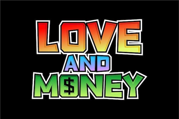 Miłość i pieniądze motywacyjny inspirujący cytat typografii t shirt projekt graficzny wektor