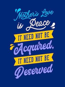 Miłość matki to pokój literowanie typografii cytaty