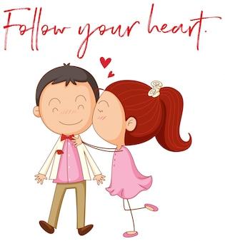 Miłość para z frazą podążać za swoim sercem