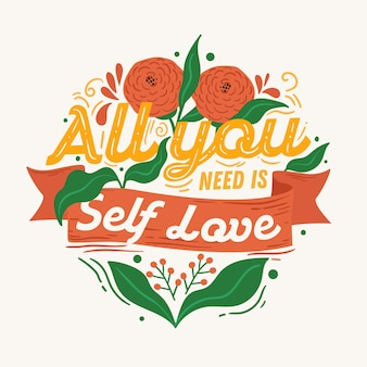 Miłość siebie napis tło z kwiatami