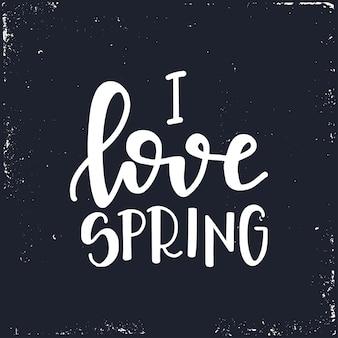 Miłość wiosna ręcznie rysowane kaligraficzny tekst plakat