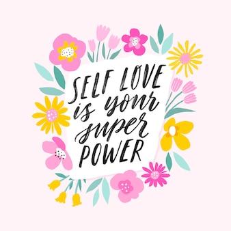 Miłość własna to twoja super moc ręcznie napisane inspirujące litery.