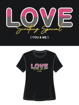 Miłość zawsze uszczęśliwia mnie typografią do koszulki z nadrukiem
