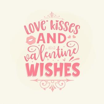 Miłosne pocałunki i walentynki życzenia napis na rękę premium wektorów