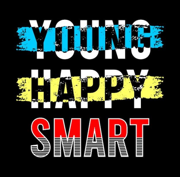 Młoda szczęśliwa inteligentna typografia do druku t shirt