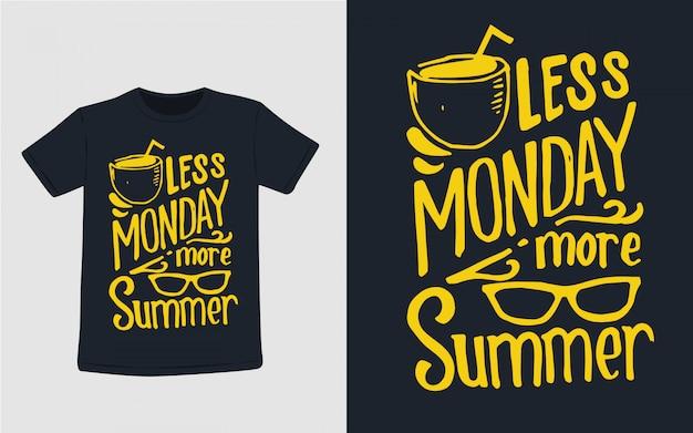 Mniej poniedziałek więcej letnia typografia do projektowania koszulek