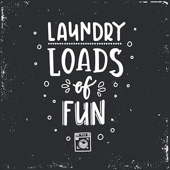 Mnóstwo zabawy w pralni ręcznie rysowane typografii